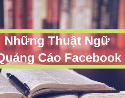 Thuật ngữ trong quảng cáo facebook