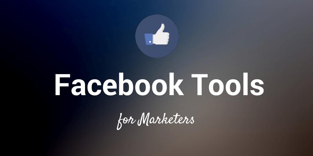 Tool Facebook: 12 công cụ quản lý kênh Facebook hiệu quả