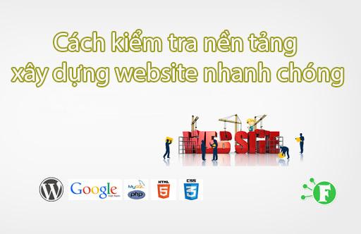 Cách kiểm tra nền tảng xây dựng website nhanh nhất